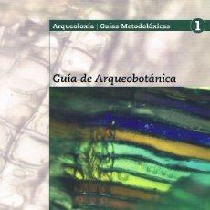 Libros de segunda mano: GUÍA DE ARQUEOBOTÁNICA. MARÍA MARTÍN SEIJO ET AL.. Lote 48916125