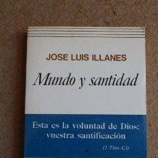 Libros de segunda mano: MUNDO Y SANTIDAD. ILLANES (JOSÉ LUIS) MADRID, RIALP, 1984.. Lote 49941128