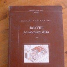 Libros de segunda mano: BELO VIII LE SANCTUAIRE D'ISIS. CASA VELEZQUEZ.2008 282 PAG. Lote 49757020