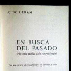 Libros de segunda mano: EN BUSCA DEL PASADO. Hª GRÁFICA DE LA ARQUEOLOGÍA. CERAN, C.W.. Lote 113244920