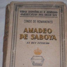 Libros de segunda mano: AMADEO DE SABOYA 1940. Lote 51215540