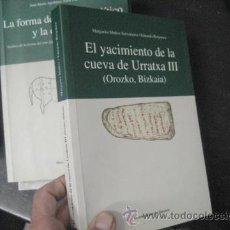 Libros de segunda mano: EL YACIMIENTO DE LA CUEVA DE URRATXA III OROZKO BIZKAIA, . MUÑOZ SALVATIERRA, ARQUEOLOGIA. Lote 51369184