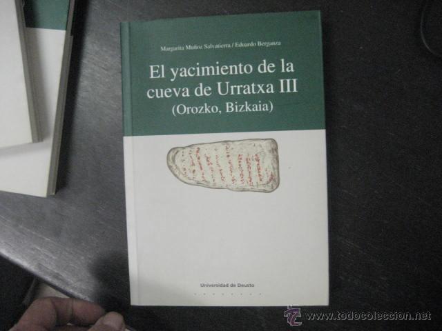 Libros de segunda mano: el yacimiento de la cueva de urratxa III orozko bizkaia, . Muñoz Salvatierra, arqueologia - Foto 2 - 51369184