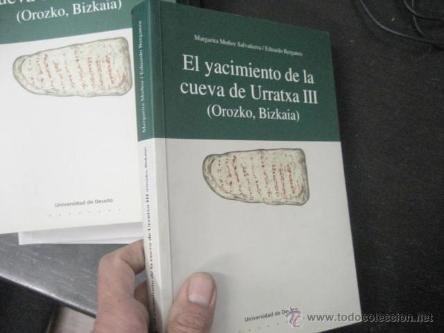EL YACIMIENTO DE LA CUEVA DE URRATXA III OROZKO BIZKAIA, . MUÑOZ SALVATIERRA, ARQUEOLOGIA (Libros de Segunda Mano - Ciencias, Manuales y Oficios - Arqueología)