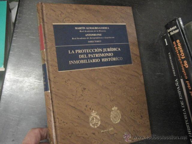 LA PROTECCION JURIDICA DEL PATRIMONIO INMOBILIARIO HISTORICO, ALMAGRO GORBEA REF ARQUEOLOGIA (Libros de Segunda Mano - Ciencias, Manuales y Oficios - Arqueología)