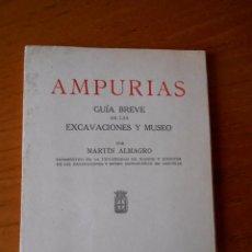 Libros de segunda mano: 1963 AMPURIAS - GUÍA BREVE DE LAS EXCAVACIONES Y MUSEO.ALMAGRO,MARTÍN, . Lote 51438353