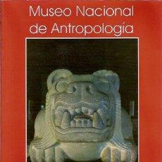 Libros de segunda mano: MUSEO NACIONAL DE ANTROPOLOGIA SILVIA GOMEZ TAGLE SGT. Lote 52360393