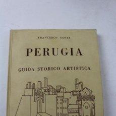 Libros de segunda mano: L- 2642. PERUGIA. GUIDA STORICO ARTISTICA. FRANCESCO SANTI, 1959.. Lote 52364684