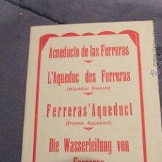 Libros de segunda mano: ANTIGUO FOLLETO SOBRE EL ACUEDUCTO ROMANO DE LAS FERRERAS DE TARRAGONA AÑOS 20 -DOCJ-. Lote 52545726