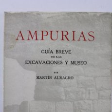 Libros de segunda mano: L-2686. AMPURIAS. GUIA BREVE DE LAS EXCAVACIONES Y MUSEO. MARTIN ALMAGRO. 1968. BARCELONA.. Lote 52551308