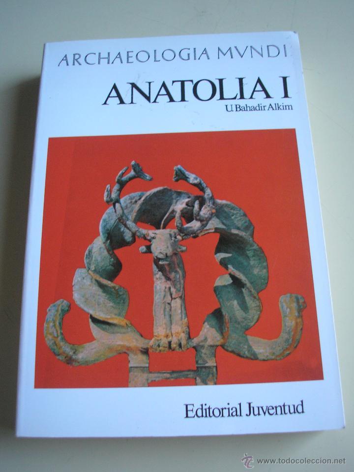 ARCHAEOLOGIA MUNDI - ANATOLIA I Y ANATOLIA II - EDITORIAL JUVENTUD (Libros de Segunda Mano - Ciencias, Manuales y Oficios - Arqueología)