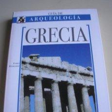 Libros de segunda mano: GUÍA DE ARQUEOLOGÍA - GRECIA - LIBSA. Lote 153869293
