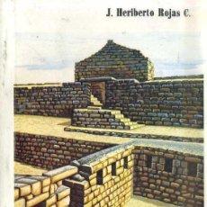 Libros de segunda mano: HERIBERTO ROJAS : MISCELANEA DE ARQUEOLOGÍA CAÑARI (AZOGUES, ECUADOR, 1988). Lote 52793851