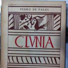 Libros de segunda mano: PEDRO DE PALOL. CLUNIA SULPICIA, CIUDAD ROMANA. SU HISTORIA Y SU PRESENTE. 1959.. Lote 53032442