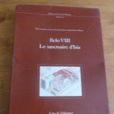 Libros de segunda mano: BELO VIII: LE SANCTUAIRE D'ISIS, 2 VOLS. DARDAINE, CASA DE VELAZQUEZ, MADRID, 2008. Lote 53066292