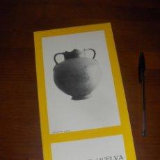 Libros de segunda mano - MUSEO DE HUELVA, DESPLEGABLE. MINISTERIO DE EDUCACION Y CIENCIA, BELLAS ARTES 1972. - 53150751