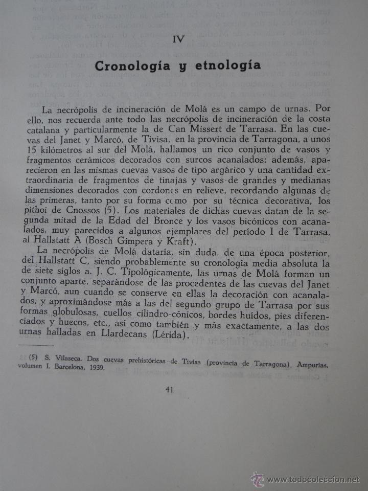 Libros de segunda mano: EL POBLADO Y NECROPOLIS PREHISTORICOS DE MOLA ( TARRAGONA ) ACTA ARQUEOLOGICA HISPANICA I. - Foto 6 - 53433833