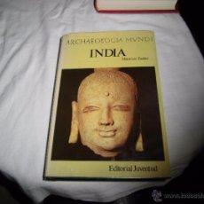 Libros de segunda mano: INDIA.ARCHAEOLOGIA MUNDI.-MAURIZIO TADDEI.EDITORIAL JUVENTUD 1975. Lote 53580871