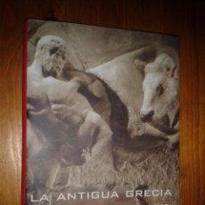 Libros de segunda mano: LA ANTIGUA GRECIA. HISTORIA DE LA ARQUEOLOGÍA HELENISTICA. ROLAND Y FRANCOISE ETIENNE.. Lote 53886426