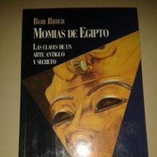 Libros de segunda mano: MOMIAS DE EGIPTO. BOB BRIER. Lote 54047423