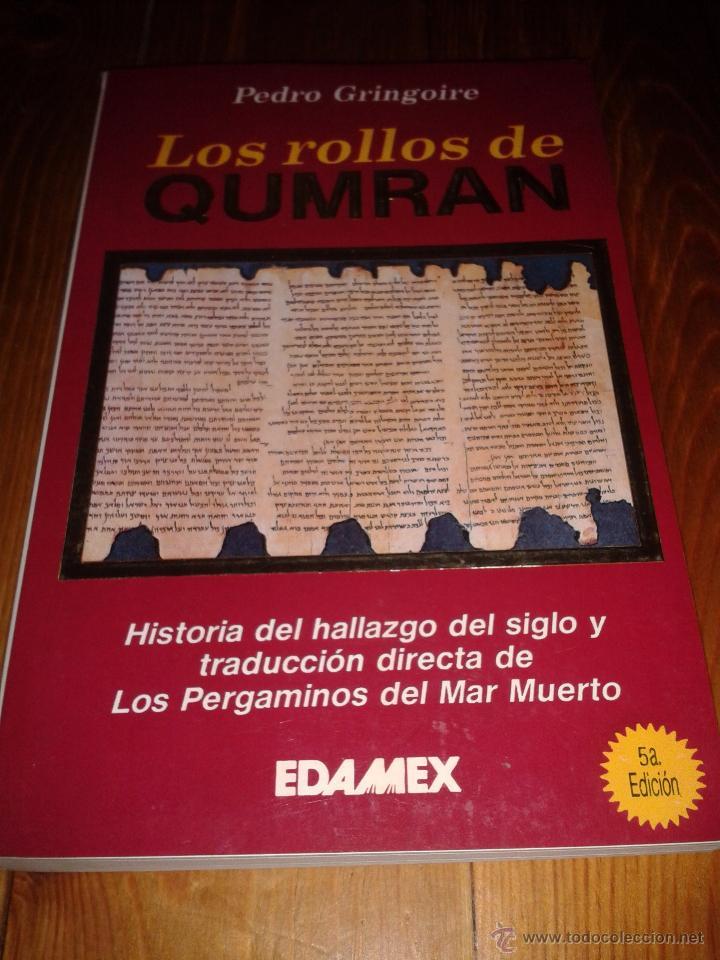 LOS ROLLOS DE QUMRAN. PEDRO GRINGOIRE. (Libros de Segunda Mano - Ciencias, Manuales y Oficios - Arqueología)