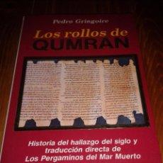 Libros de segunda mano: LOS ROLLOS DE QUMRAN. PEDRO GRINGOIRE.. Lote 54407206