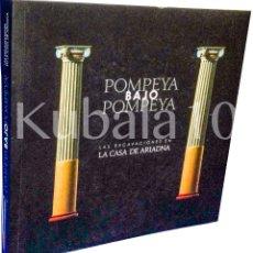 Libros de segunda mano: POMPEYA BAJO POMPEYA ·· LAS EXCAVACIONES EN LA CASA DE ARIADNA ·· ARQUEOLOGIA. Lote 54561963