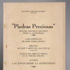 Libros de segunda mano: FRANCISCO YÉLAMOS ROMERA.PIEDRAS PRECIOSAS ( ESTUDIO HISTÓRICO-CIENTÍFICO DESDE LA ANTIGÜEDAD).. Lote 54676312