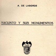 Libros de segunda mano: LABORDE : SAGUNTO Y SUS MONUMENTOS (1970). Lote 55907050