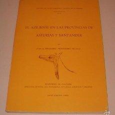 Libros de segunda mano: EL AZILIENSE EN LAS PROVINCIAS DE ASTURIAS Y SANTANDER. RM74161. . Lote 56253564