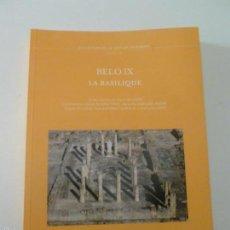 Libros de segunda mano: BELOIX: LA BASILIQUE. SILLIÈRES, PIERRE CASA DE VELEZQUEZ. 2013 253 PAG. Lote 57134914