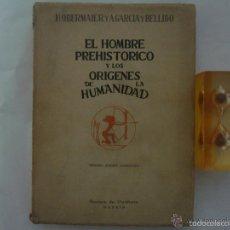 Libros de segunda mano: EL HOMBRE PREHISTORICO Y LOS ORIGENES DE LA HUMANIDAD.1944. REVISTA DE OCCIDENTE. Lote 57625550