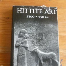 Libros de segunda mano: HITTITE ART 2300-750 B.C. VIEYRA MAURICE EDITORIAL: ALEC TIRANTI LTD. Lote 57658685