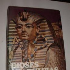 Libros de segunda mano: LIBRO DE ARQUEOLOGIA DIOSES TUMBAS Y SABIOS ,CERAM TAPAS DURAS. Lote 57661169