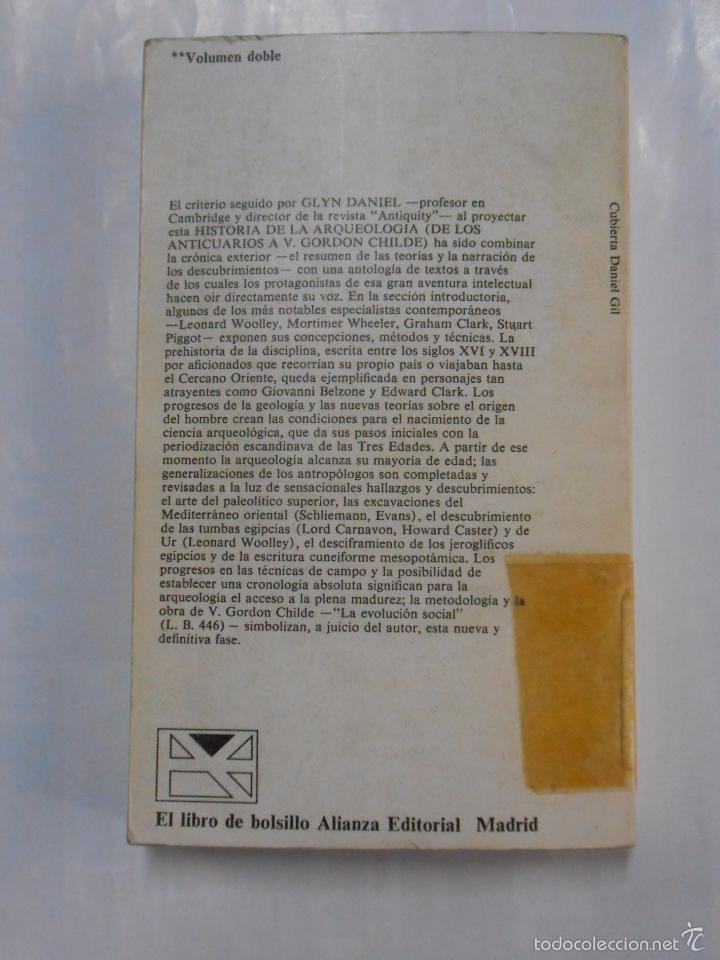 Libros de segunda mano: HISTORIA DE LA ARQUEOLOGIA. DE LOS ANTICUARIOS A V. GORDON CHILDE. GLYN DANIEL. TDK283 - Foto 2 - 57760851