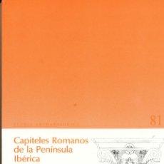 Libri di seconda mano: Mª ÁNGELES GUTIÉRREZ BEHEMERID, CAPITELES ROMANOS DE LA PENÍNSULA IBÉRICA. Lote 58099538