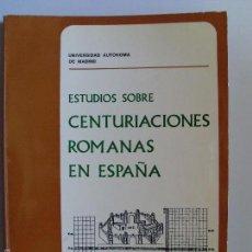 Libros de segunda mano: ESTUDIOS SOBRE CENTURIACIONES ROMANAS EN ESPAÑA --1974--. Lote 58261203