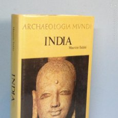 Livres d'occasion: ARCHAEOLOGIA MUNDI: INDIA.-- MAURIZIO TADDEI. Lote 60182223