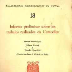 Libros de segunda mano: EXCAVACIONES ARQUEOLÓGICAS - TRABAJOS REALIZADOS EN CENTCELLES (1962) MUY ILUSTRADO. Lote 61828892