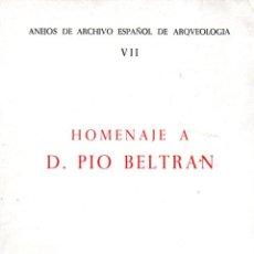 Libros de segunda mano: HOMENAJE A D. PIO BELTRAN - ZARAGOZA, 1974) ARQUEOLOGÍA. Lote 61831752