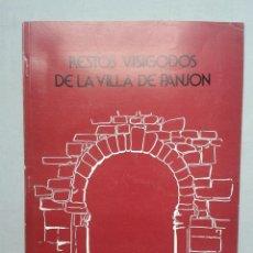 Libros de segunda mano: MEMORIA SOBRE LOS RESTOS VISIGODOS DE LA VILLA DE PANJÓN. ANA Mª PEREIRA MOLARES. AÑO 1976.. Lote 63228124