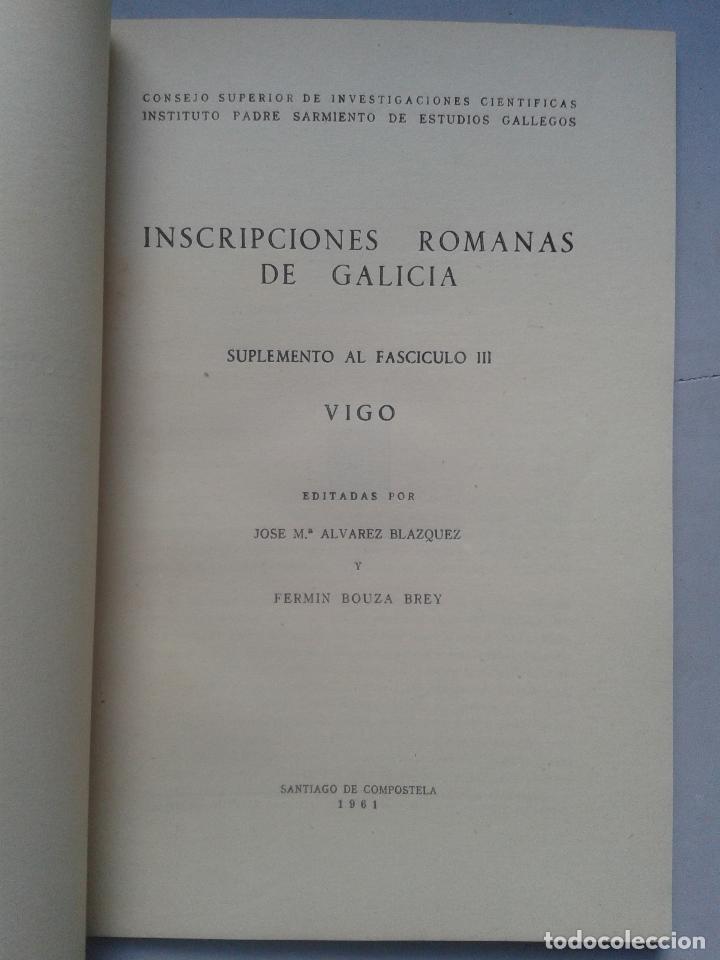 Libros de segunda mano: Inscripciones Romanas de Galicia. Vigo. Edita Jose Mª Álvarez Blazquez y Fermín Bouza Brey. Año 1961 - Foto 2 - 64313871