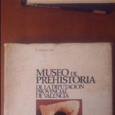 MUSEO DE PREHISTORIA DE LA DIPUTACION EL ESTADO ES BUENO