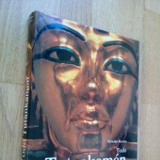 Libros de segunda mano: TODO TUTANKAMON. EL REY - LA TUMBA - EL TESORO REAL / NICHOLAS REEVES. Lote 66453806