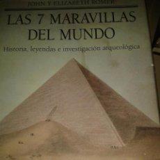 Libros de segunda mano: LAS SIETE MARAVILLAS DEL MUNDO.JOHN Y ELIZABETH ROMER. Lote 66807542