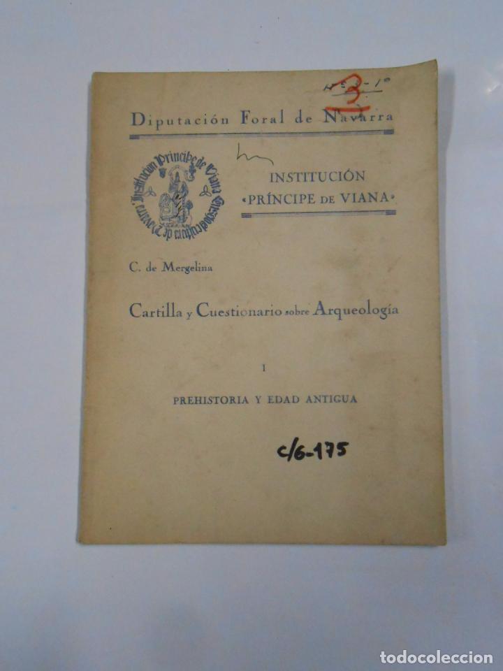CARTILLA Y CUESTIONARIO SOBRE ARQUEOLOGIA. PREHISTORIA Y EDAD ANTIGUA. C. DE MERGELINA. VIANA. TDK78 (Libros de Segunda Mano - Ciencias, Manuales y Oficios - Arqueología)