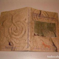Libros de segunda mano: PETROGLIFOS DE LAS RÍAS BAIXAS GALLEGAS. ANÁLISIS ARTÍSTICO DE UN ARTE PREHISTÓRICO. RM78125. . Lote 71229615