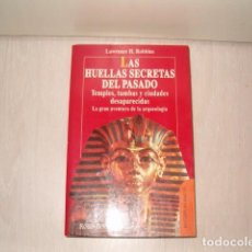 Libros de segunda mano: LAWRENCE H. ROBBINS. LAS HUELLAS SECRETAS DEL PASADO. RMT78661. . Lote 77310569