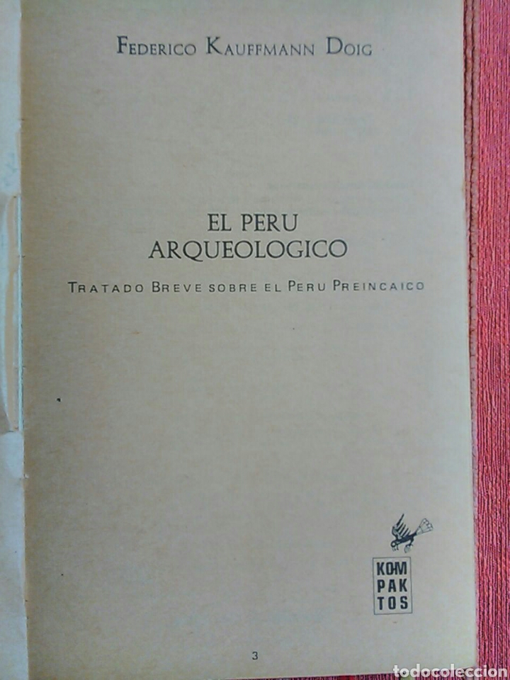 Libros de segunda mano: El Perú arqueológico Federico Kauffmann Doig ARQUEOLOGIA PRECOLOMBINA - Foto 4 - 77128893