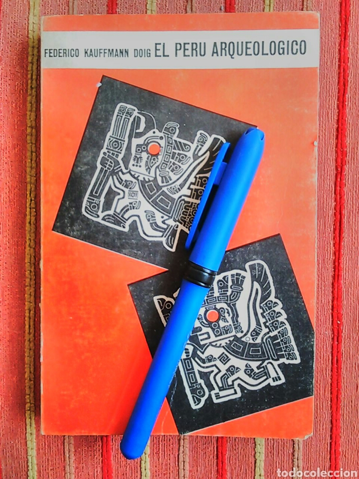 Libros de segunda mano: El Perú arqueológico Federico Kauffmann Doig ARQUEOLOGIA PRECOLOMBINA - Foto 11 - 77128893